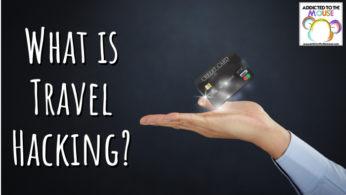 What is Travel Hacking Using Credit Card Points?